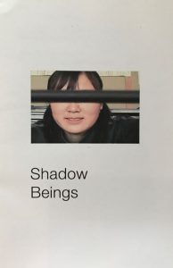Shadow Beings, Vancouver, BC: XXX zines, 2015